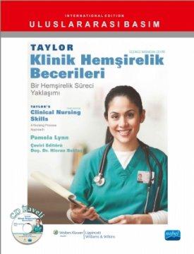 Taylor Klinik Hemşirelik Becerileri - Bir Hemşirelik Süreci Yaklaşımı