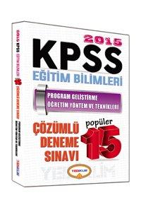 KPSS Eğitim Bilimleri Program Geliştirme Öğretim Yöntem ve Teknikleri Çözümlü Popüler 15 Deneme 2015
