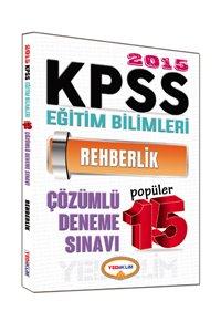 KPSS Eğitim Bilimleri Rehberlik Çözümlü Popüler 15 Deneme 2015