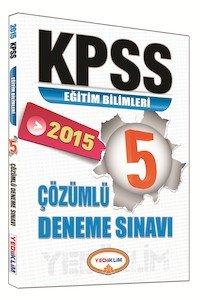 KPSS Eğitim Bilimleri 5 Çözümlü Deneme Sınavı 2015
