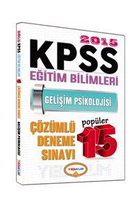 KPSS Eğitim Bilimleri Gelişim Psikolojisi Çözümlü Popüler 15 Deneme 2015