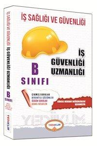İş Sağlığı ve Güvenliği Uzmanlığı B Sınıfı Çalışma Kitabı 2015