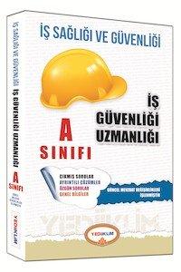 İş Sağlığı ve Güvenliği Uzmanlığı A Sınıfı Çalışma Kitabı 2015