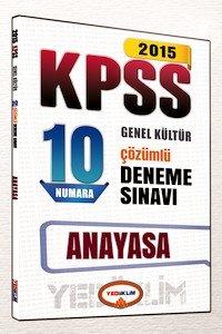 KPSS Anayasa 10 Numara Çözümlü Deneme Sınavı 2015