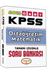 ÖABT Ortaöğretim Matematik Öğretmenliği Tamamı Çözümlü Soru Bankası 2015