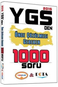 YGS den Önce Çözülmesi Gereken 1000 Soru 2015