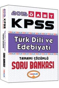 ÖABT Türk Dili ve Edebiyatı Öğretmenliği Tamamı Çözümlü Soru Bankası 2015