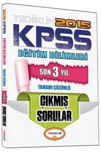 KPSS Eğitim Bilimleri Son 3 Yıl Tamamı Çözümlü Çıkmış Sorular 2015