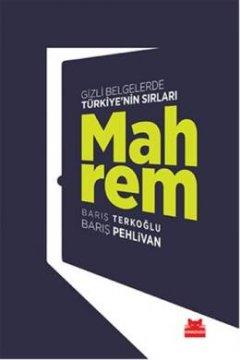 Mahrem - Gizli Belgelerde Türkiye'nin Sırları
