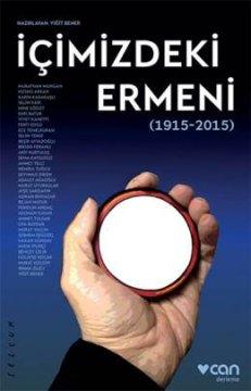 İçimizdeki Ermeni - 1915-2015