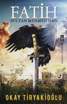 Fatih Sultan Mehmed Han - Karatuğ Günlükleri