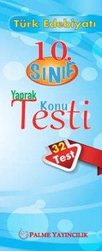 10.Sınıf Türk Edebiyatı Yaprak Konu Testi (32 Test)