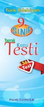 9.Sınıf Türk Edebiyatı Yaprak Konu Testi (36 Test)