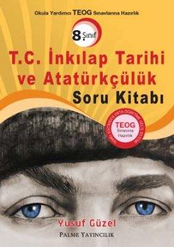 T.C. İnkılap Tarihi ve Atatürkçülük 8. Sınıf Soru Kitabı
