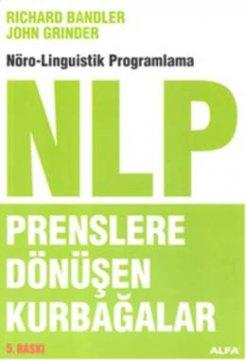 NLP Prenslere Dönüşen Kurbağalar  Nöro - Linguistik Programlama