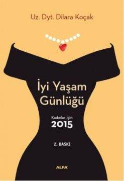 Kadınlar İçin 2015 - İyi Yaşam Günlüğü