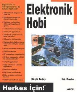 Elektronik - Hobi Herkes İçin!