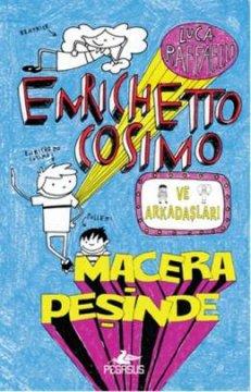Enrichetto Cosimo ve Arkadaşları Macera Peşinde