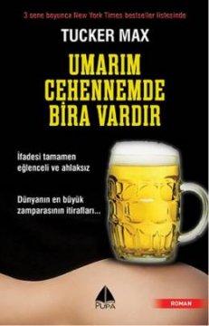 Umarım Cehennemde Bira Vardır