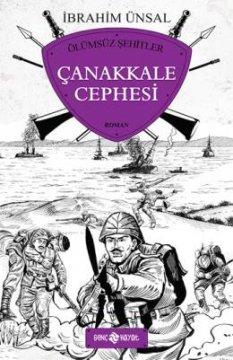 Ölümsüz Şehitler - Çanakkale Cephesi