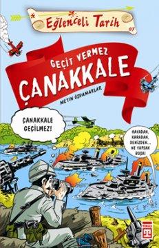 Geçit Vermez Çanakkale - Eğlenceli Tarih