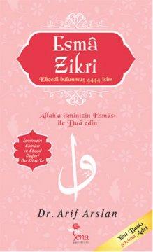 Esma Zikri - İsminizin Esması ile Dua Edin!