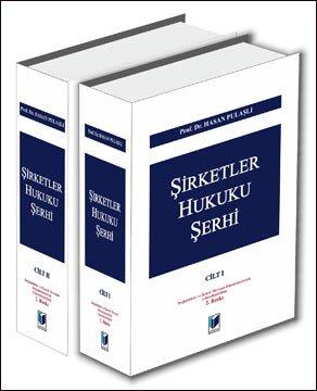 Şirketler Hukuku Şerhi II Cilt