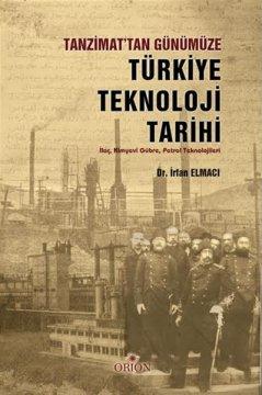 Tanzimattan Günümüze Türkiye Teknoloji Tarihi