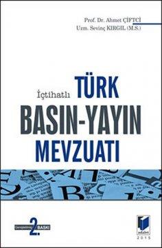 İçtihatlı Türk Basın-Yayın Mevzuatı
