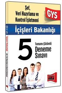 GYS İçişleri Bakanlığı Şef Veri Hizmetleri ve Kontrol İşletmeni Tamamı Çözümlü 5 Deneme Sınavı 2015