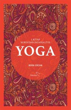 Yoga - 1. Kitap - Surya'dan Patanjali'ye