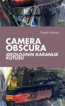 Camera Obscura - İdeolojinin Karanlık Kutusu