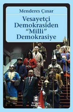 Vesayetçi Demokrasiden Milli Demokrasiye