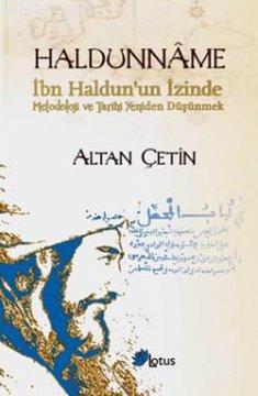 Haldunname - İbn Haldun'un İzinde Metodoloji ve Tarihi Yeniden Düşünmek