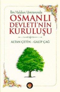Osmanlı Devleti'nin Kuruluşu - İbn Haldun Umranında