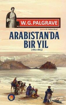 Arabistan'da Bir Yıl - ( 1862 - 1863 )