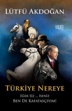 Türkiye Nereye - Eğer Siz... İseniz Ben de Kafatasçıyım!
