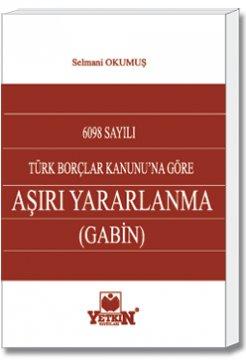 Aşırı Yararlanma - Gabin