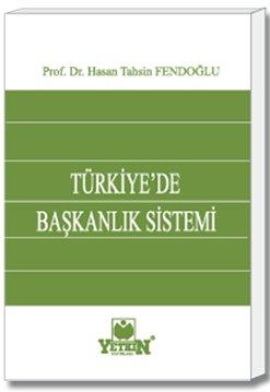 Türkiye'de Başkanlık Sistemi - Karşılaştırmalı