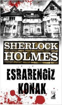 Sherlock Holmes - Esrarengiz Konak