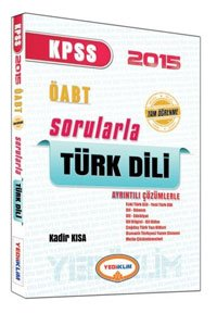 ÖABT Tamamı Çözümlü Sorularla Türk Dili 2015
