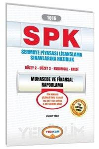 SPK 1016 Muhasebe ve Finansal Raporlama