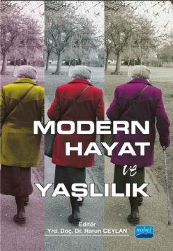 Modern Hayat ve Yaşlılık
