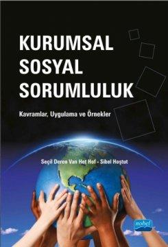 Kurumsal Sosyal Sorumluluk - Kavramlar, Uygulama ve Örnekler