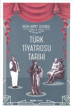 Türk Tiyatrosu Tarihi
