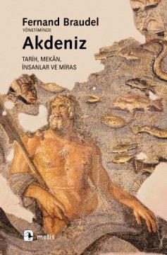 Akdeniz - Tarih, Mekan, İnsanlar ve Miras