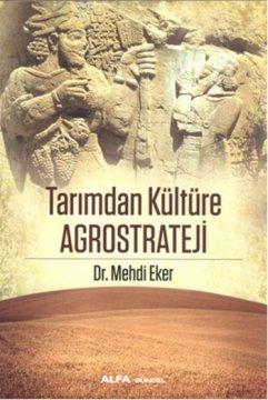 Tarımdan Kültüre Agrostrateji
