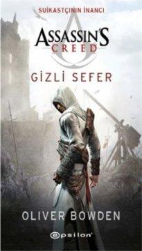 Assassins Creed Suikastçının İnancı - Gizli Sefer