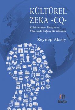 Kültürel Zeka - CQ -  Kültürlerarası İletişim ve Yönetimde Çağdaş Bir Yaklaşım