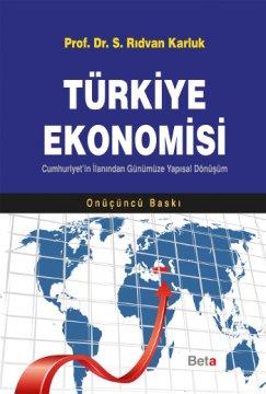 Türkiye Ekonomisi - Cumhuriyet'in İlanından Günümüze